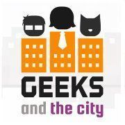 Geeks and The City